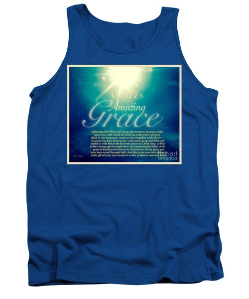 God's Amazing Gift Of Grace Tank Top by Kimberlee Baxter