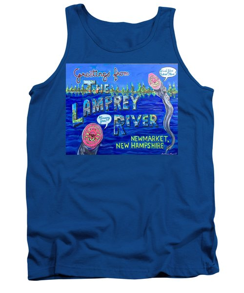 Greetings From The Lamprey River Tank Top