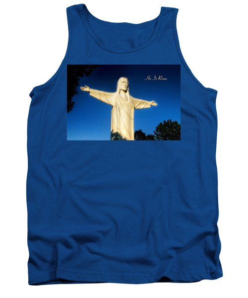 Tank Top featuring the photograph He Is Risen by Joan Bertucci
