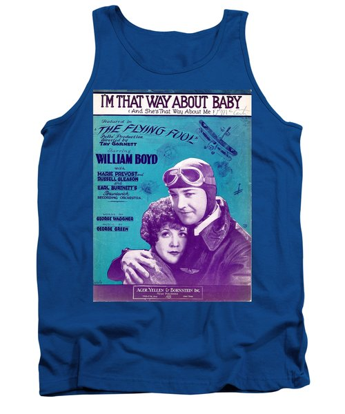 I'm That Way About Baby Tank Top
