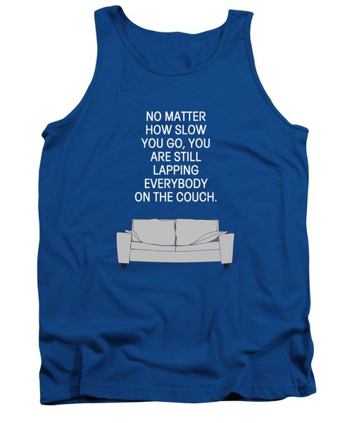 Lap The Couch Tank Top by Nancy Ingersoll