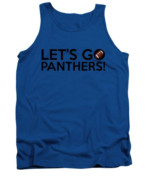 Let's Go Panthers Tank Top by Florian Rodarte