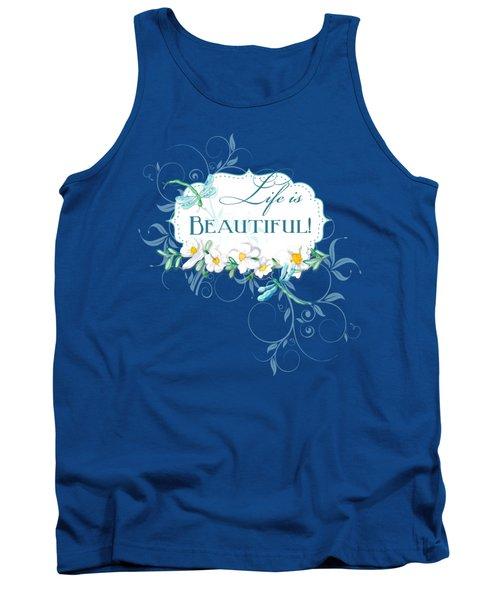 Life Is Beautiful - Dragonflies N Daisies W Leaf Swirls N Dots Tank Top