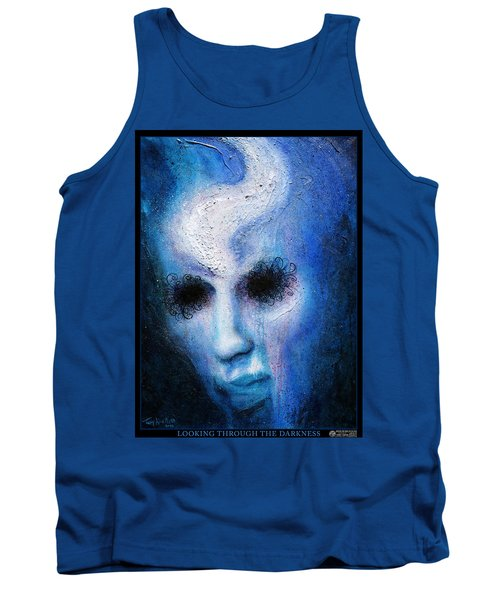 Looking Through The Darkness Tank Top