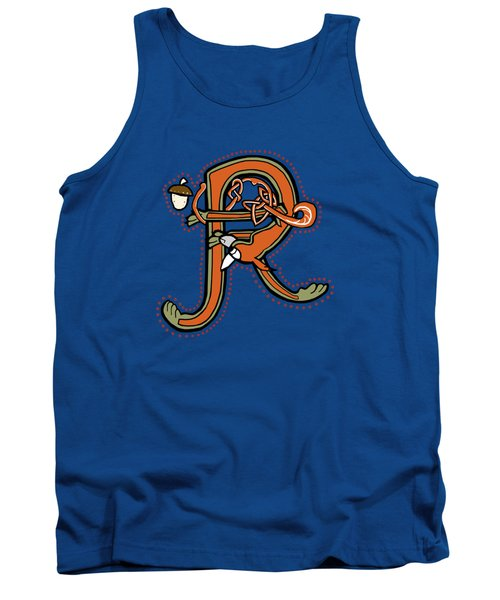 Medieval Squirrel Letter R Tank Top by Donna Huntriss