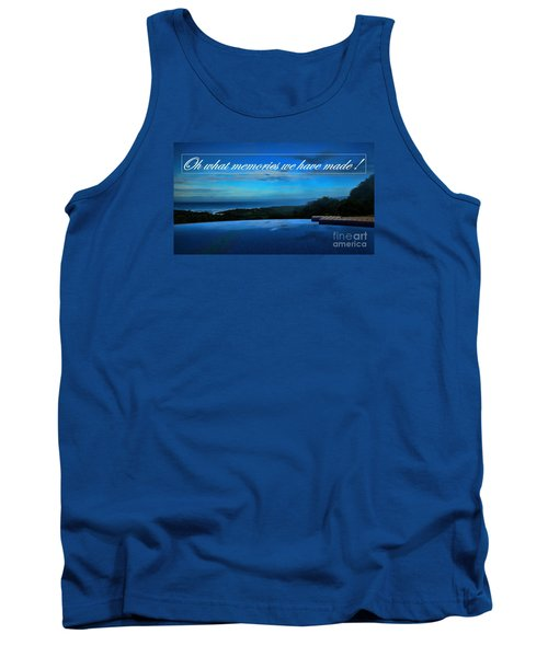 Memories We Have Made Tank Top