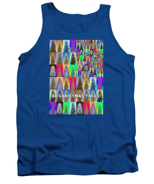 Oh Christmas Trees Tank Top