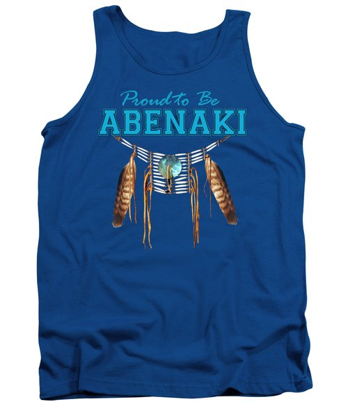 Proud To Be Abenaki - Tribal Pride Tank Top