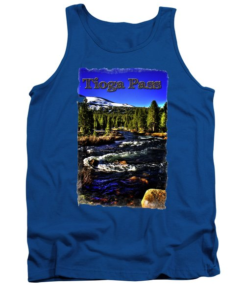 Rapids Along The Tioga Pass Road Tank Top by Roger Passman