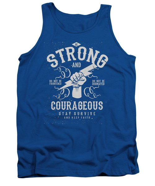 Strong And Courageous Tank Top