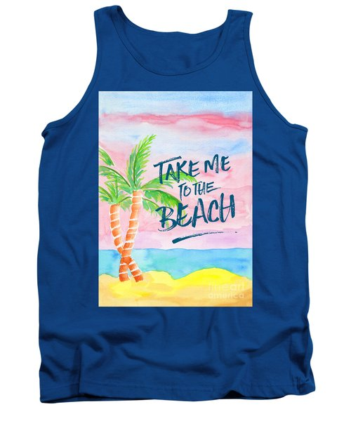 Take Me To The Beach Palm Trees Watercolor Painting Tank Top