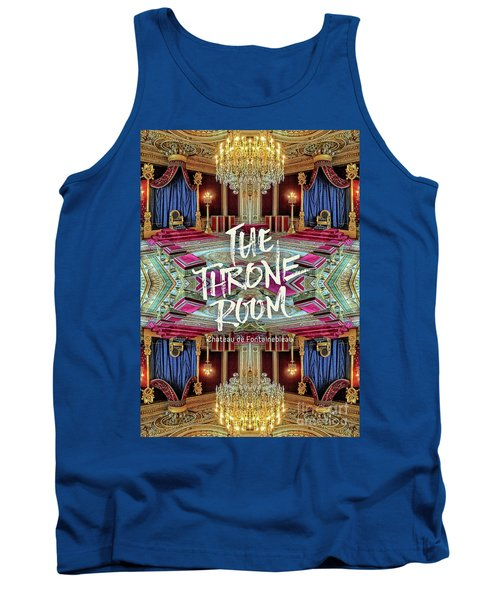 The Throne Room Fontainebleau Chateau Gorgeous Royal Interior Tank Top