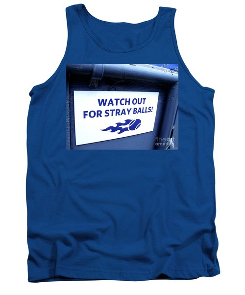 Us Open Tennis Watch Out For Stray Balls Sign Tank Top