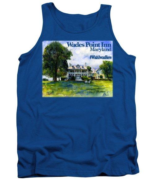 Wades Point Inn Shirt Tank Top