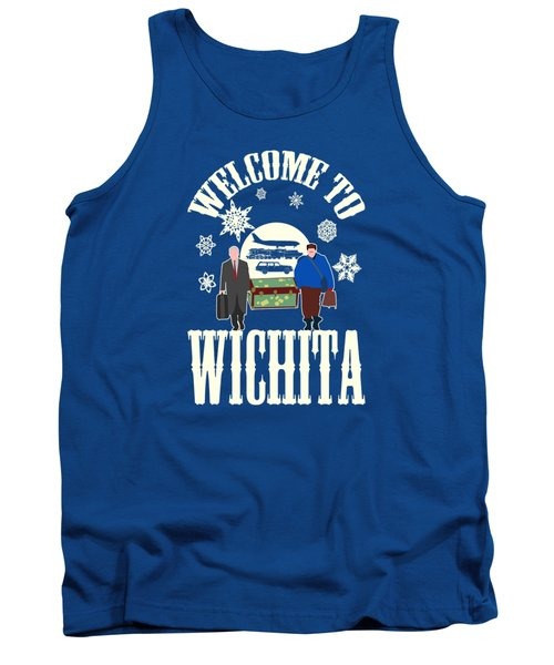 Welcome To Wichita  Tank Top