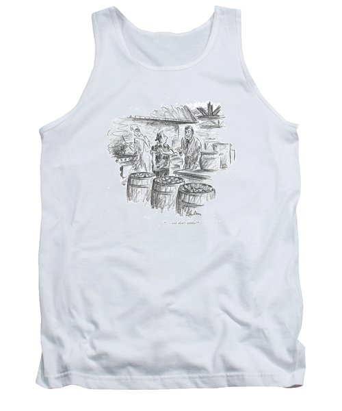 . . . And Don't Nibble! Tank Top by Alan Dunn