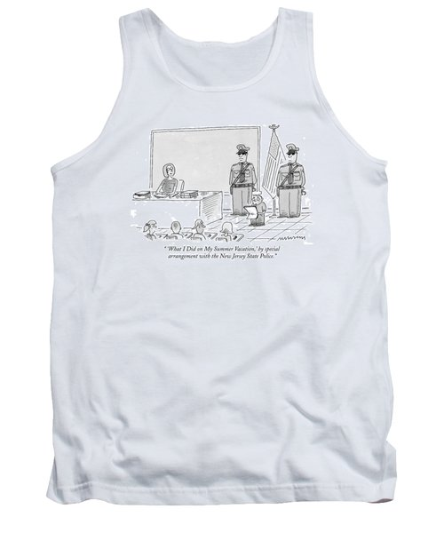 'what I Did On My Summer Vacation Tank Top
