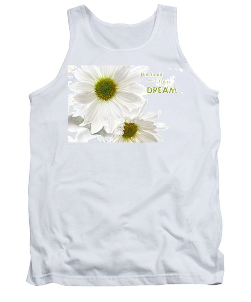Dreams With Message Tank Top