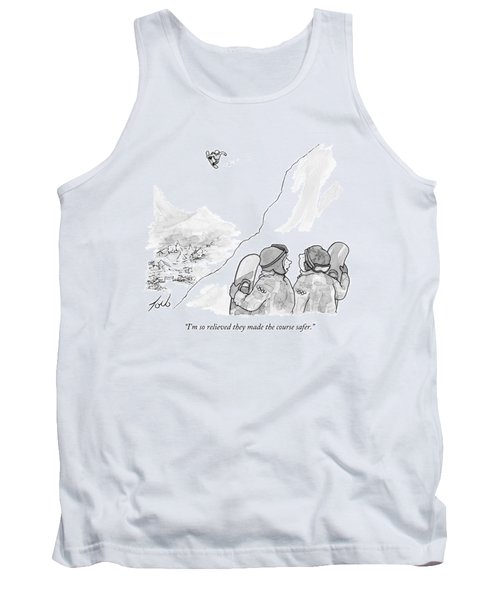 I'm So Relieved They Made The Course Safer Tank Top