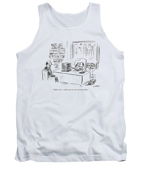 Right Here Is Where You Lost The Narrative Flow Tank Top