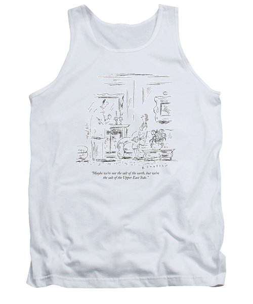 Maybe We're Not The Salt Of The Earth Tank Top