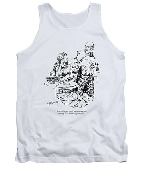 I Just Wish You Would Try Counting Your Blessings Tank Top