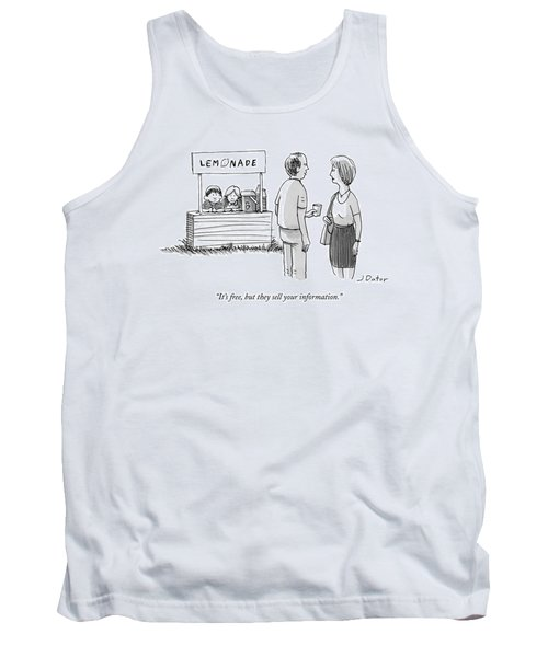 It's Free But They Sell Your Information Tank Top