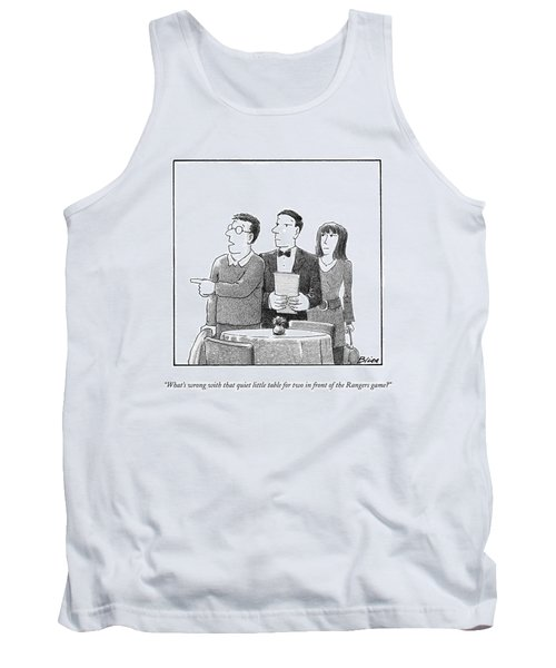 What's Wrong With That Quiet Little Table For Two Tank Top