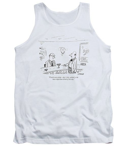 Finish Every Drop - The 5 P.m. Cocktail Tank Top