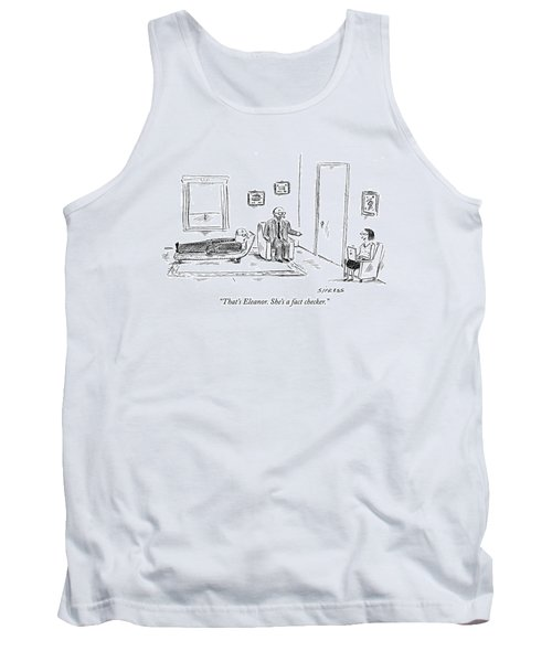 That's Eleanor. She's A Fact Checker Tank Top