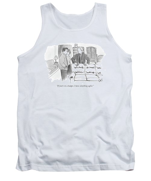 If You're On A Budget Tank Top