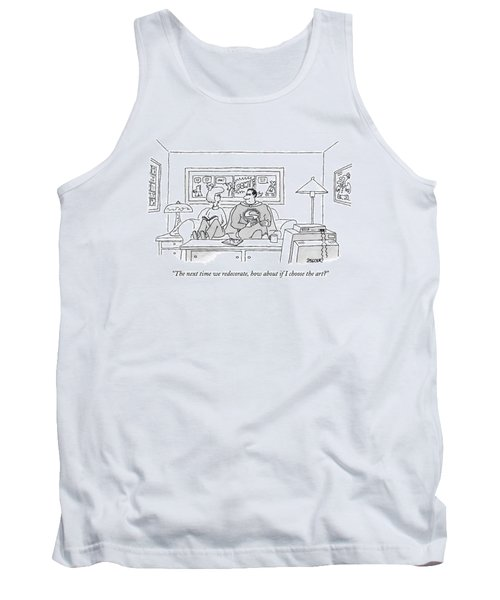 The Next Time We Redecorate Tank Top