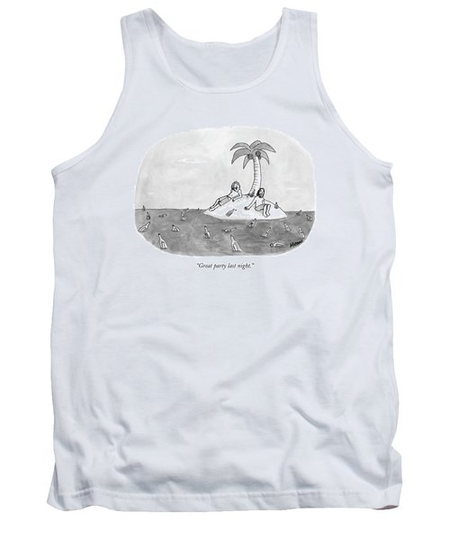 Great Party Last Night Tank Top