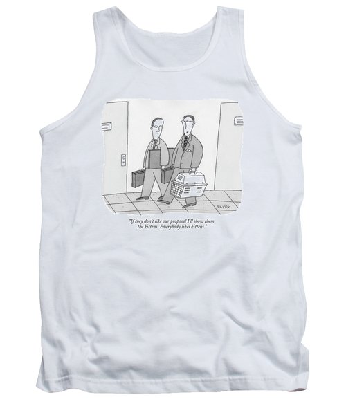 If They Don't Like Our Proposal I'll Show Tank Top