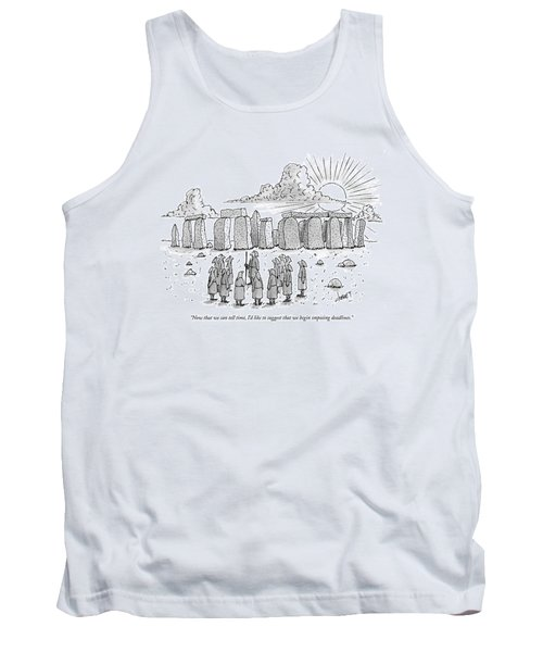 Now That We Can Tell Time Tank Top