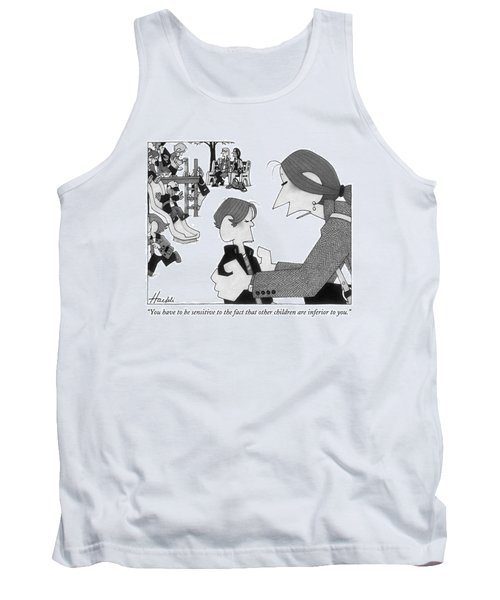You Have To Be Sensitive To The Fact That Other Tank Top