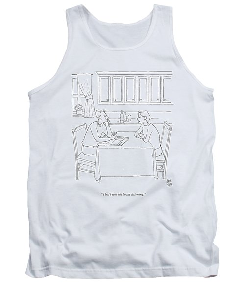 That's Just The Booze Listening. Tank Top