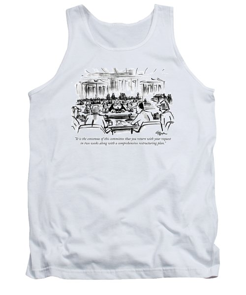 It Is The Consensus Of This Committee That Tank Top