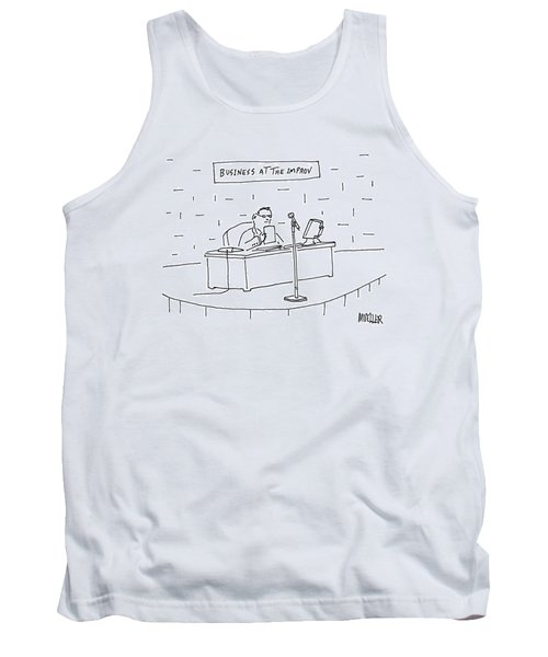 Business At The Improv Tank Top