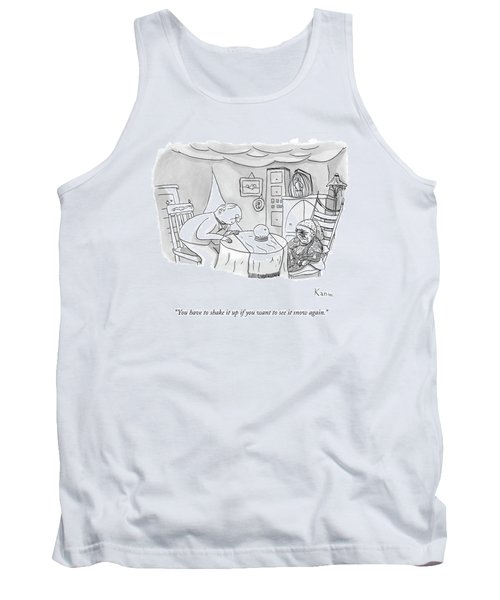 You Have To Shake It Up If You Want To See Tank Top