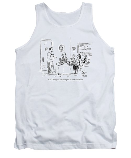 Can I Bring You Something Else To Complain About? Tank Top