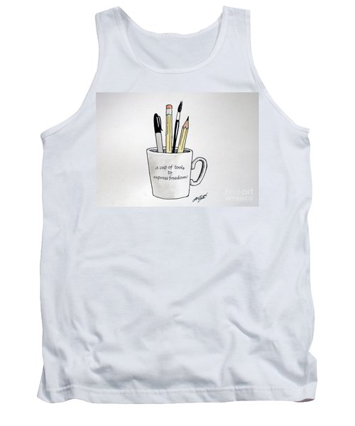 Tank Top featuring the drawing A Cup Of Tools To Express Freedom by Christopher Shellhammer