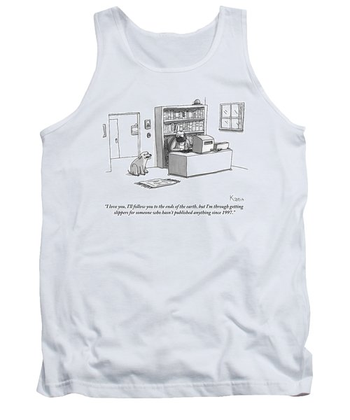 A Dog Announces To His Owner Tank Top
