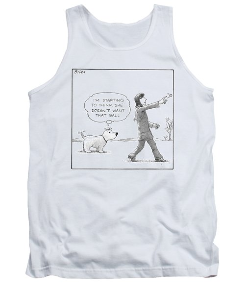 A Dog Thinks To Himself As A Woman Throws A Ball Tank Top