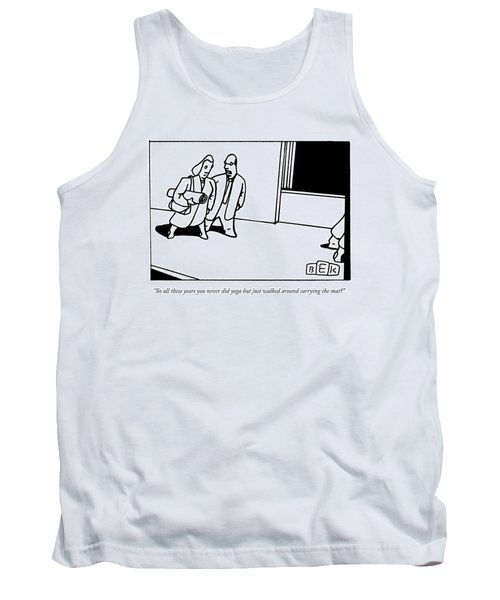 A Husband Says To His Wife Tank Top