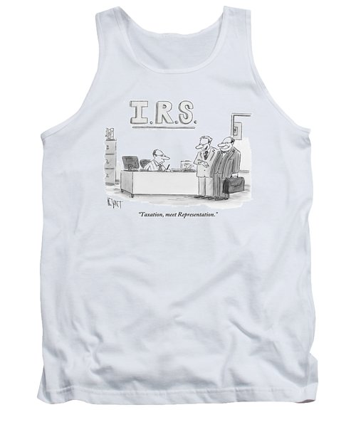 A Man Introduces A Lawyer To An Irs Agent Tank Top