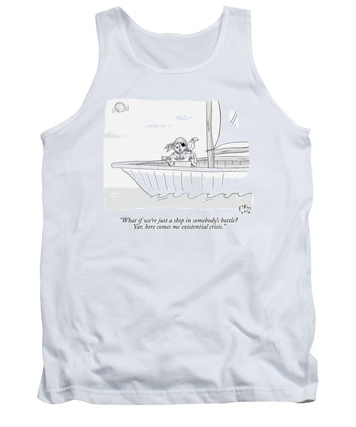 A Pirate In A Ship Holds A Ship In A Bottle Tank Top