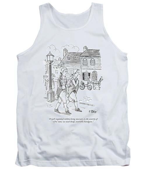 A Well-regulated Militia Being Necessary Tank Top