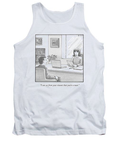 A Woman Interviewing A Man Reads His Resume Tank Top