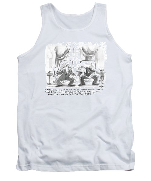 Actually, I Don't Think Dole's Administration Tank Top